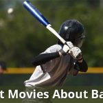 10 Best Movies About Baseball