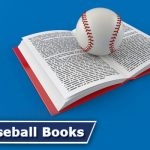 The 10 Best Baseball Books Every Fan Must Read