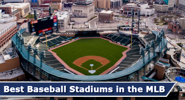 Best-Baseball-Stadiums-in-the-MLB-of-Featured-Image