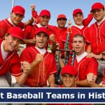 Best Baseball Teams in History