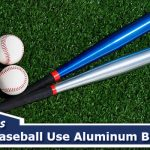 Why Does College Baseball Use Aluminum Bats?